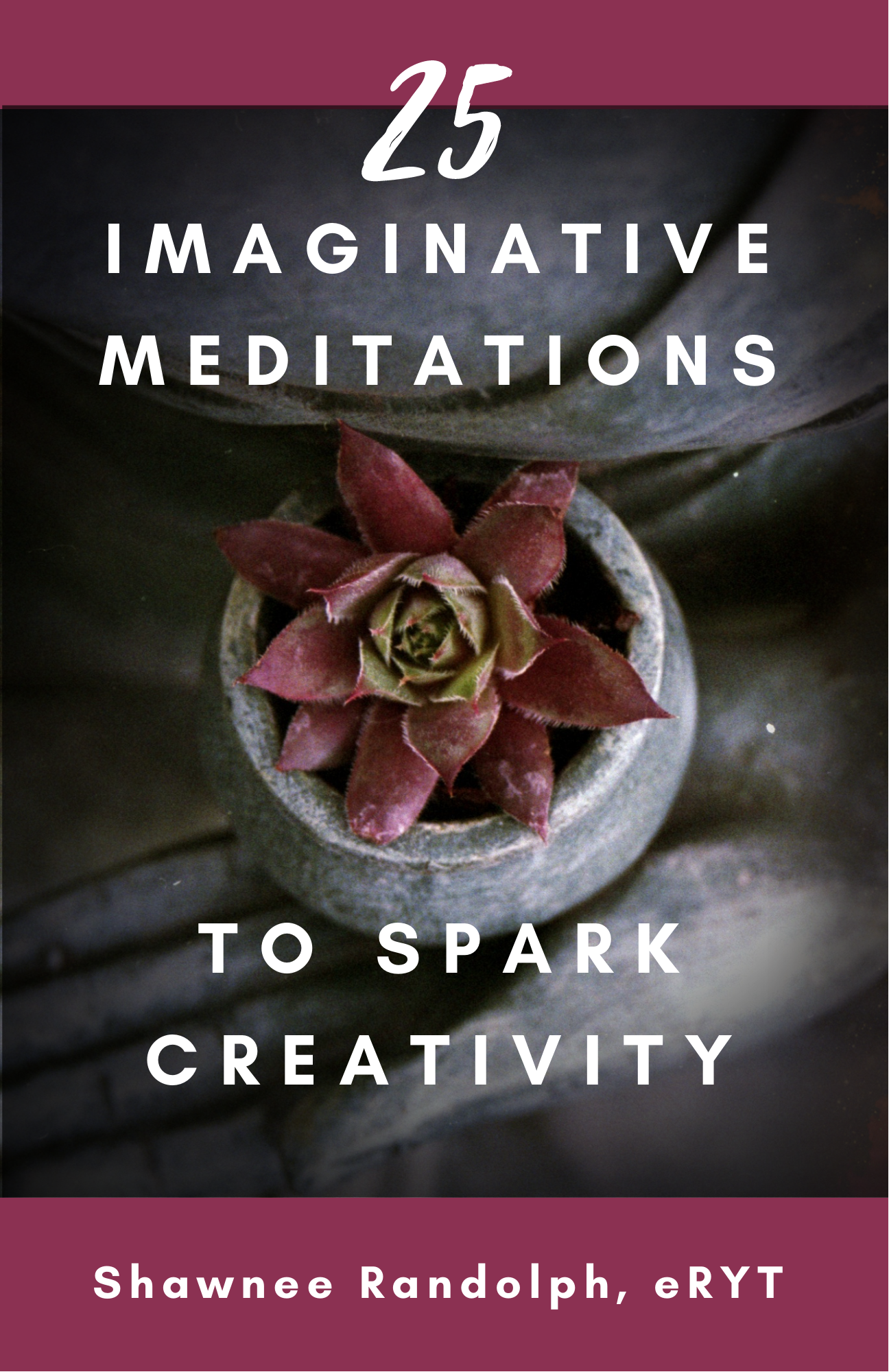 25 Imaginative Meditations to Spark Creativity